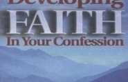 Developing Faith In Your Confession | Charles Capps
