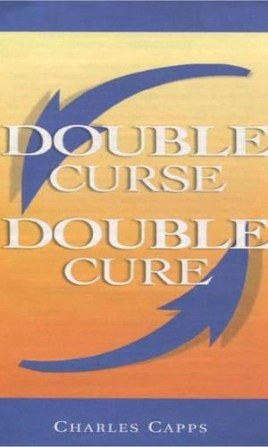 Double Curse, Double Cure | Charles Capps