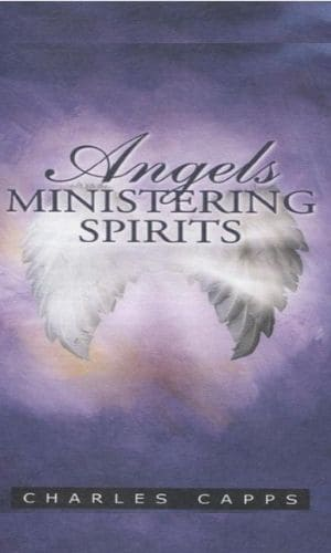 Angels - Ministering Spirits | Charles Capps