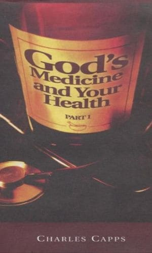 God's Medicine And Your Health | Charles Capps