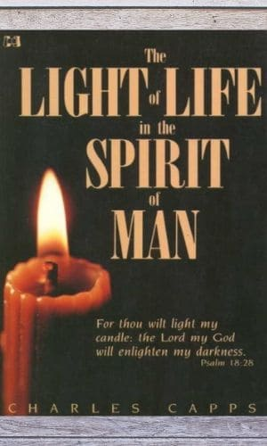 Light of Life In The Spirit of Man   Charles Capps