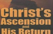 Christ's Ascension And His Return | Charles Capps